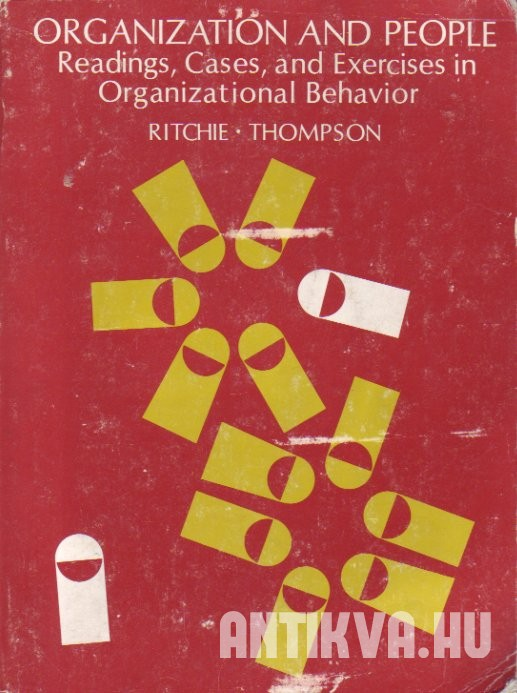 Organization and People: Readings, Cases and Exercises in Organizational Behaviour