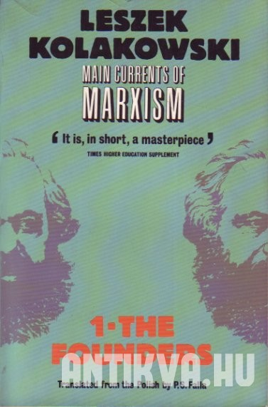 Main currents of Marxism I-III.
