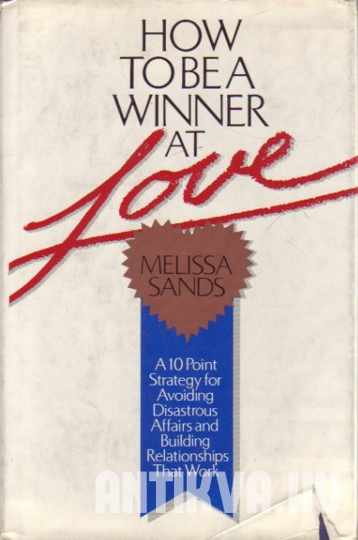How to be a Winner at Love