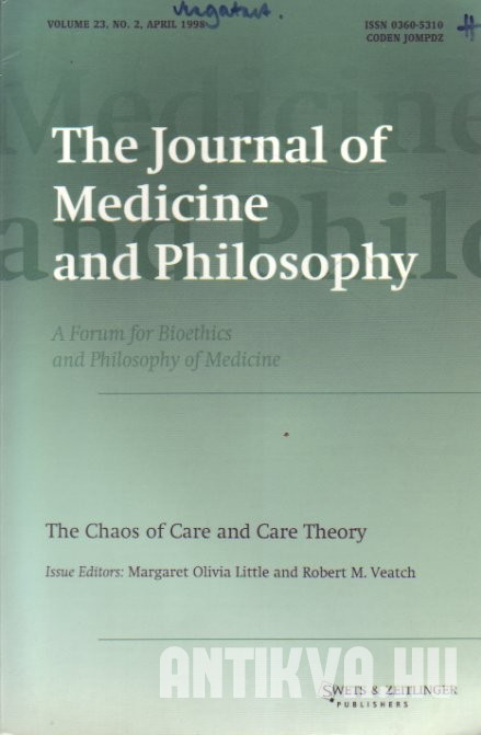 The Journal of Medicine and Philosophy Vol. 23., No. 2. The Caos of Care and Care Theory