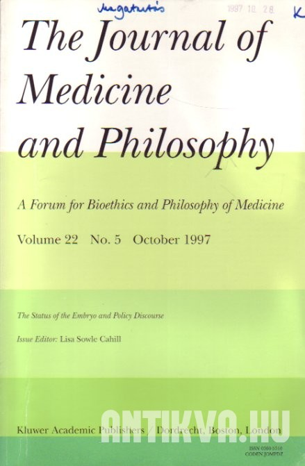 The Journal of Medicine and Philosophy Vol. 22., No. 5. The Status of the Embryo and Policy Discourse