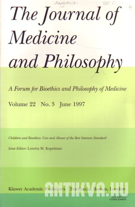 The Journal of Medicine and Philosophy Vol. 22., No. 3. Children and Bioethics: Uses and Abuses of the Best Interests Standard