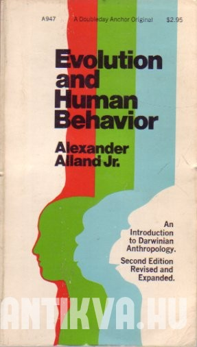 Evolution and Human Behavior. An introduction to Darwinian anthropology.