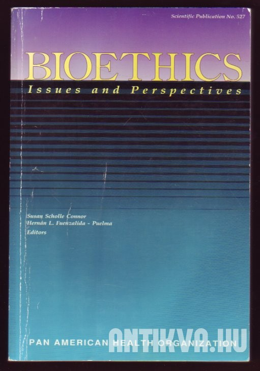 Bioethics. Issues and Perspectives
