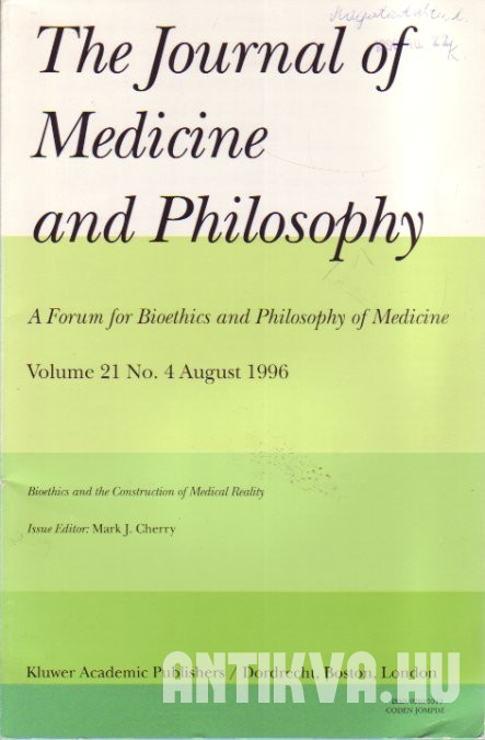 The Journal of Medicine and Philosophy Vol. 21., No. 4. Bioethics and the Construction of Medical Reality