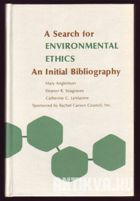A Search for Environmental Ethics. An Initial Bibliography