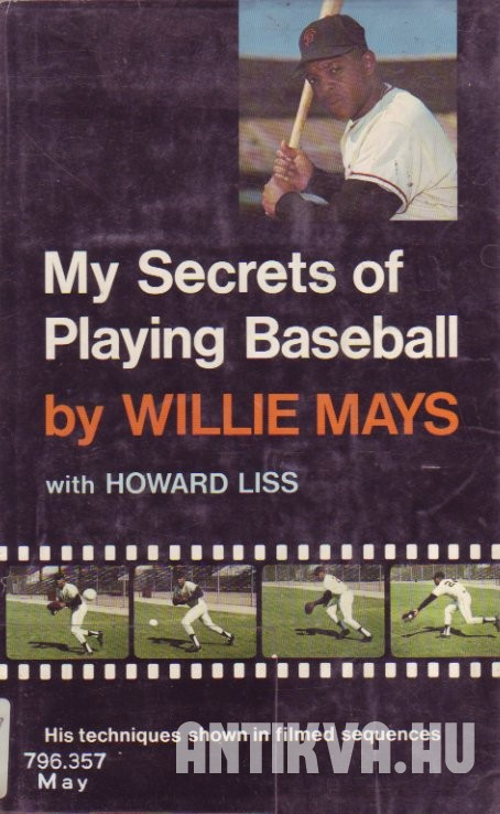 My Secrets of Playing Baseball