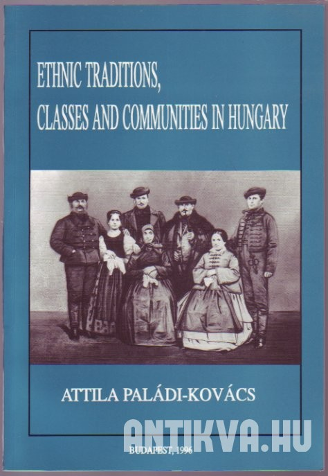 Ethnic Traditions, Classes and Communities