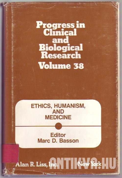Ethics, Humanism, and Medicine: Proceedings of Three Conferences, University of Michigan, 1978-1979.