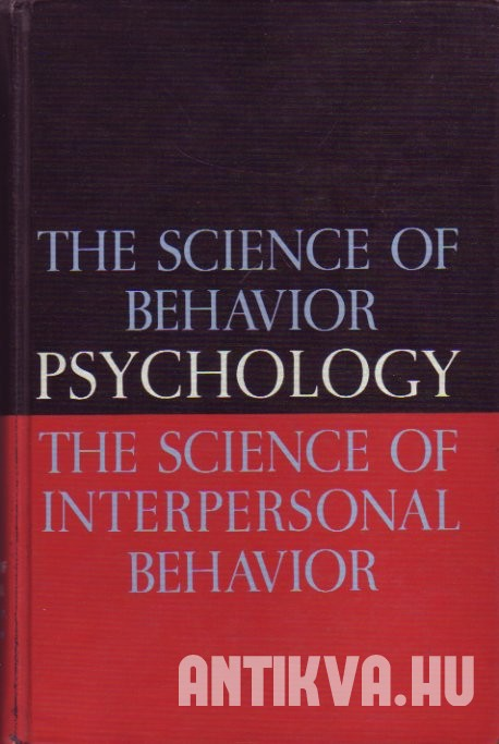 Psychology. The Science of Interpersonal Behavior