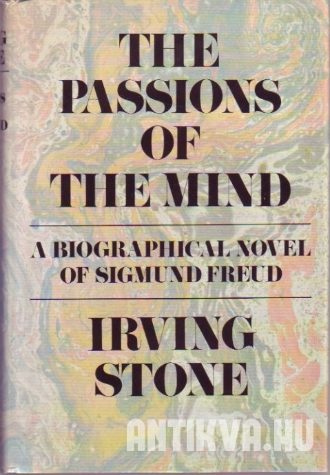 The Passions of the Mind. A Novel of Sigmund Freud