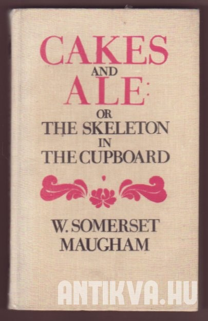 Cakes and Ale, or the Skeleton in the Cupboard