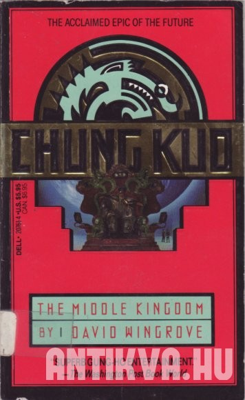 Chung Kuo. Book 1: The Middle Kingdom