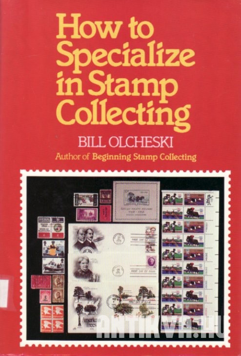 How to Specialize in Stamp Collecting