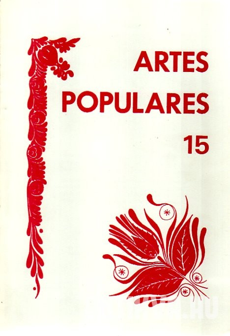 Artes Populares 15. Yearbook of the Department of Folklore. A Folklore Tanszék Évkönyve