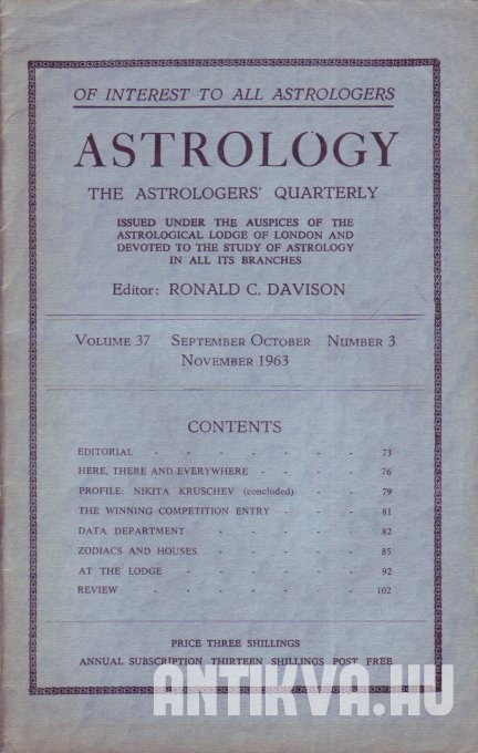 Astrology. The Astrologers' Quarterly. Vol. 37., No. 3.