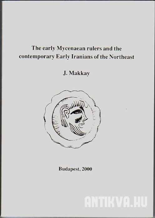 The Early Mycenaen Rulers and the Contemporary Early Iranians of the Northeast