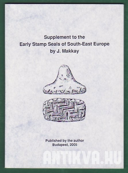 Supplement to the Early Stamp Seals of South-East Europa