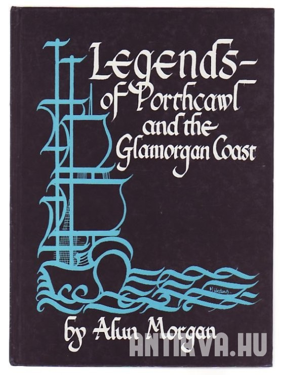 Legends of Porthcawl and the Glamorgan Coast