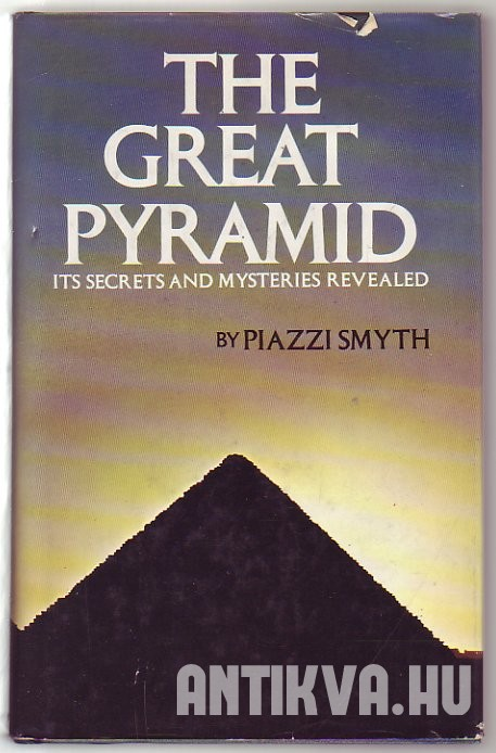 The Great Pyramid Its secrets and Mysteries Revealed