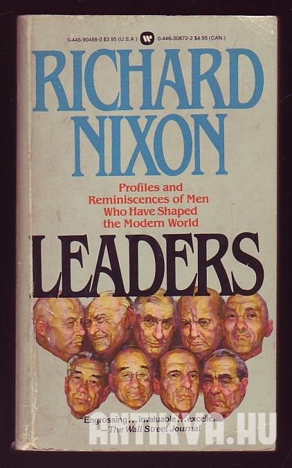 Leaders. Profiles and Reminiscences of Men Who Have Shaped the Modern World