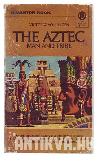 The Aztec Man and Tribe