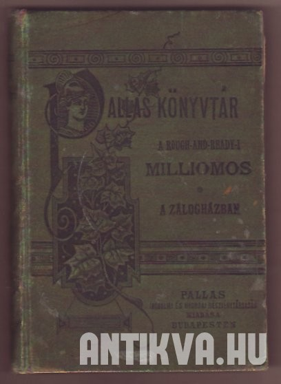 A Rough-and-Readyi milliomos; A zálogházban