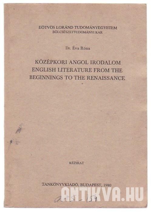 Középkori angol irodalom; English Literature from the beginnings to the Renaissance