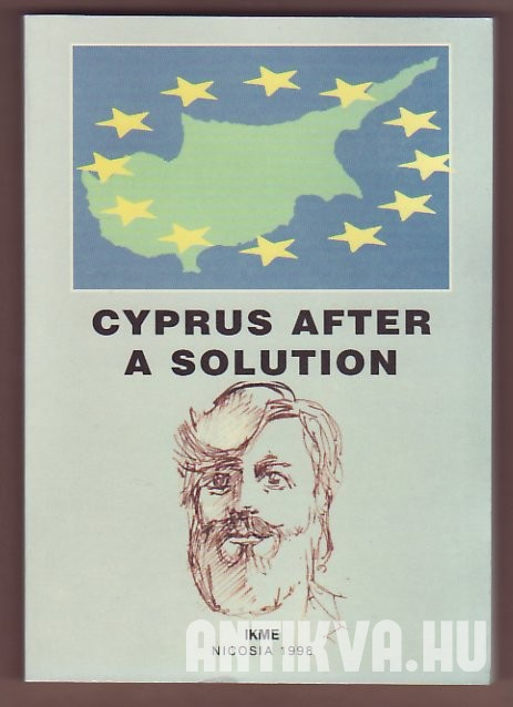 Cyprus After a Solution. A Scientific Workshop