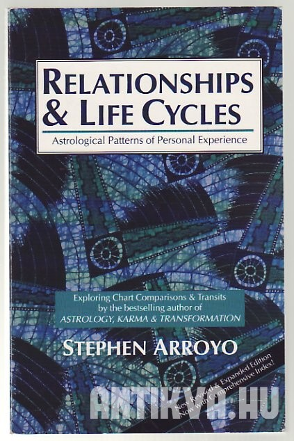 Relationship and Life Cycles. Astrological Patterns Of Personal Experience