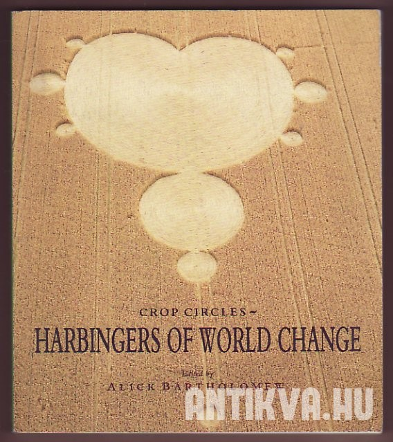 Crop Circles-Harbingers of World Change