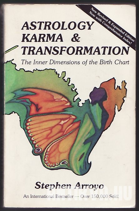 Astrology Karma & Transformation. The Inner Dimensions of Birth Chart
