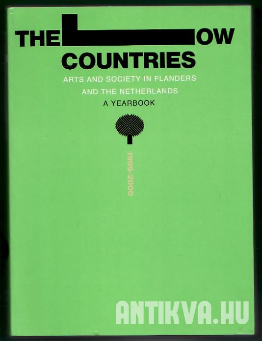 The Low Countries. Arts and Society in Flanders and the Netherlands