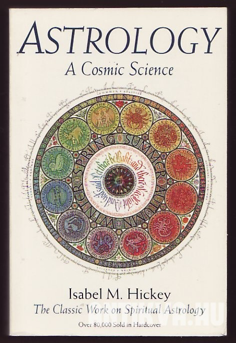 Astrology. A Cosmic Science