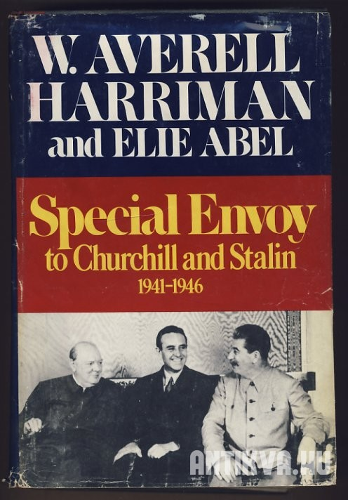 Special Envoy to Churchill and Stalin