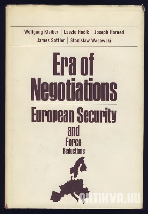 Era of Negotiations. European Security and Force Reductions