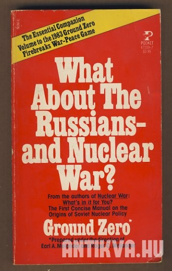 What About The Russians - and Nuclear War?