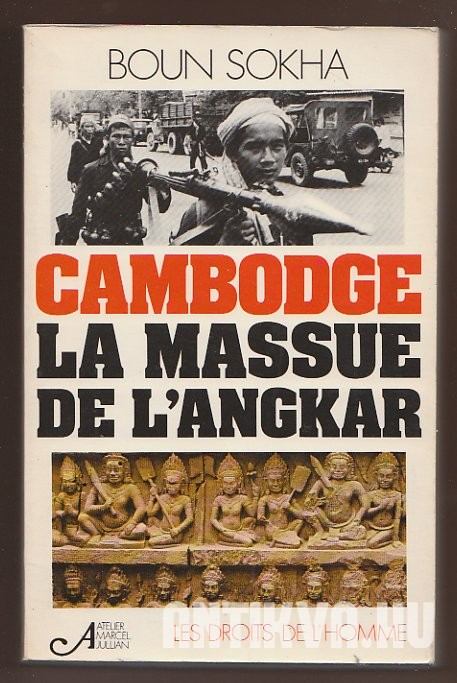 Cambodge, la massue de l'Angkar