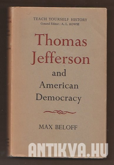 Thoman Jefferson and American Democracy