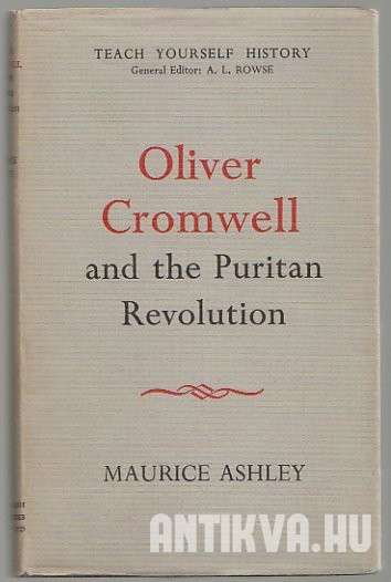 Oliver Cromwell and the Puritan Revolution