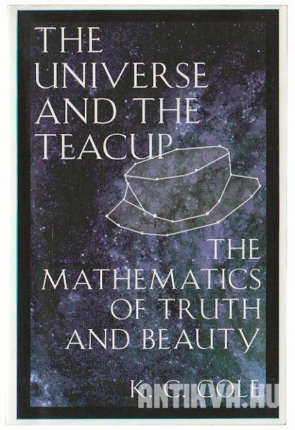 The Universe and the Teacup. The Mathematics of Truth and Beauty