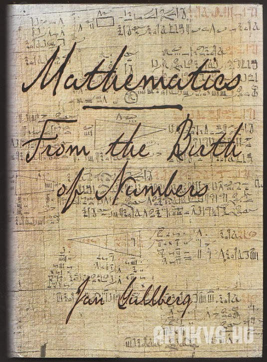 Mathematics. From the Birth of Numbers