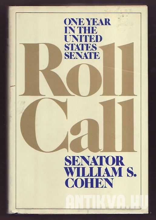 Roll Call. One Year in the United States Senate