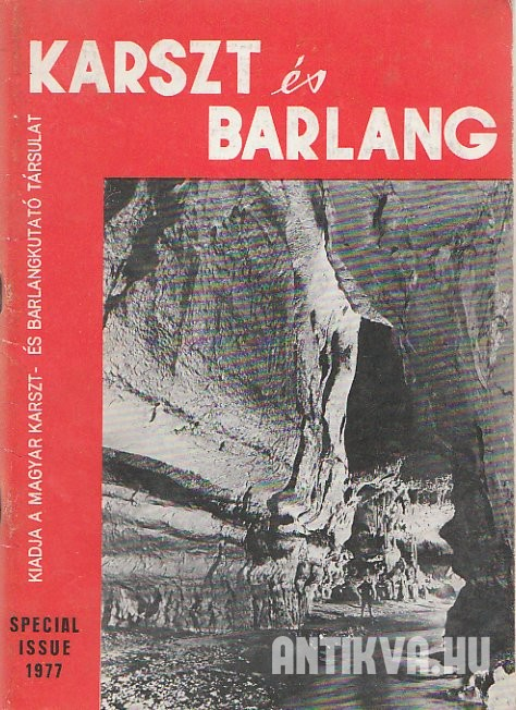 Karszt és barlang. Karst and Cave 1977. Special Issue