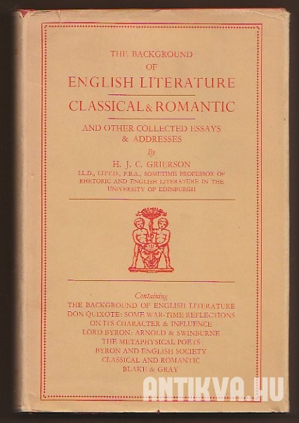The Background of English Literature and other Collected Essays & Addresses