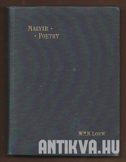 Magyar Poetry. Selections From Hungarian Poets