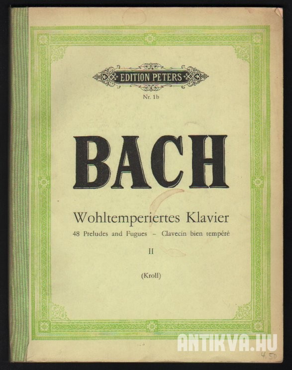Wohltemperiertes Klavier. 48 Preludes and Fugues. Band II.