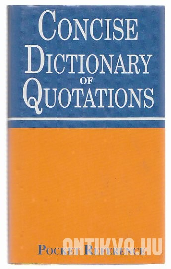 Concise Dictionary of Quotations