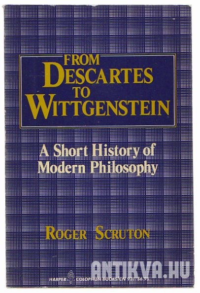 From Descartes to Wittgenstein. A Short History of Modern Philosophy