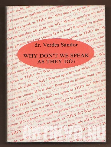Why Don't We Speak as They Do? Phrasebook for everyday conversation